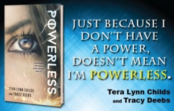 Powerless by Tera Lynn Childs and Tracy Deebs | Spotlight Tour + Giveaway
