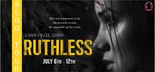 Blog Tour: Ruthless by Carolyn Lee Adams | Review + Giveaway