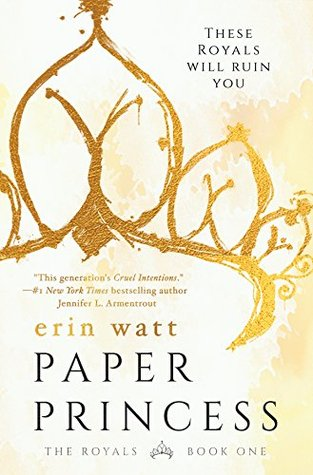 Paper Princess (The Royals, #1) by Erin Watt
