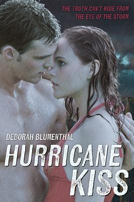 Hurricane Kiss by Deborah Blumenthal | Review